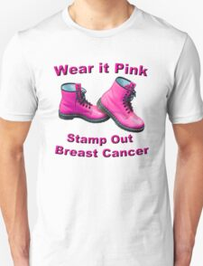 Wear It Pink Stamp Out Breast Cancer Unisex T-Shirt