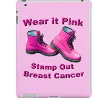 Wear It Pink Stamp Out Breast Cancer iPad Case/Skin