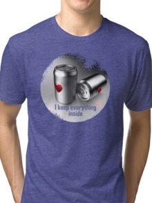 i keep everything inside Tri-blend T-Shirt
