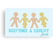 Acceptance & Equality for All Canvas Print