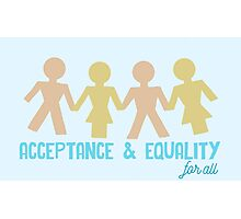 Acceptance & Equality for All Photographic Print