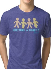 Acceptance & Equality for All Tri-blend T-Shirt