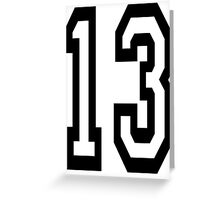 13, TEAM SPORTS, NUMBER 13, THIRTEEN, THIRTEENTH, ONE, THREE, Competition,  Greeting Card