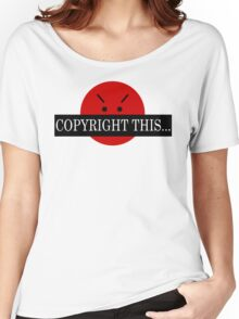 COPYRIGHT THIS... Women's Relaxed Fit T-Shirt