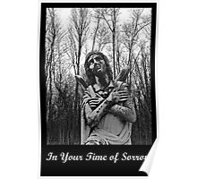 In Your Time of Sorrow (Card) Poster