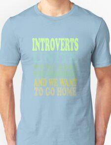 Introverts Unite T-Shirt