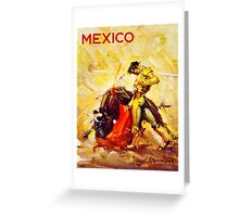 Mexico Bull Fighter Vintage Poster Restored Greeting Card