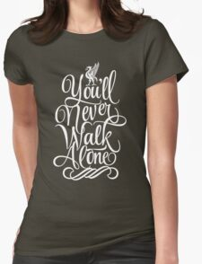 Liverpool : You'll Never Walk Alone Womens Fitted T-Shirt