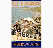 See Hong Kong the Riviera of the Orient Vintage Poster Unisex T-Shirt