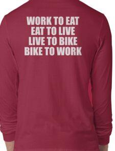 Live To Bike T Shirt Long Sleeve T-Shirt