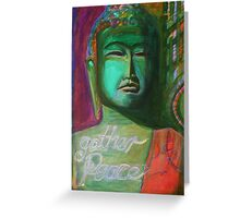 Gather Peace Greeting Card