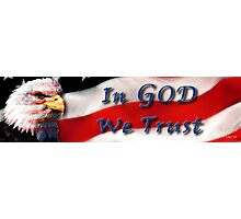 In GOD We Trust Photographic Print