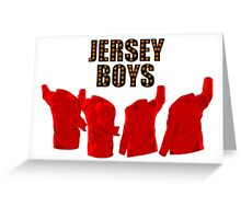 Jersey Boys Greeting Card