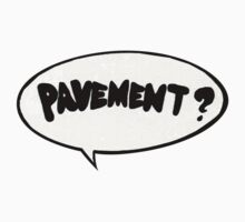 Pavement? Sticker One Piece - Long Sleeve