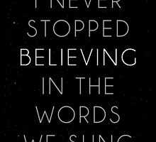 I never stopped believing by byebyesally