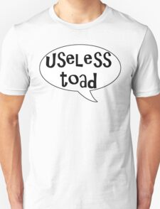 Insults Collection: Useless Toad T-Shirt