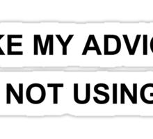 I never use it anyways.... Sticker