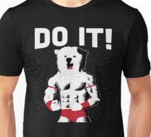 BEAR -  DO IT!  Unisex T-Shirt