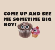 COME UP AND SEE ME SOMETIME BIG BOY! by Rosetta Jallow