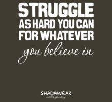 Struggle by kaysha
