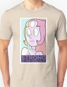 Strong in the real way T-Shirt