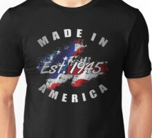 1945 Made In America Unisex T-Shirt