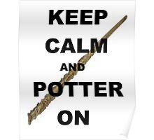Keep calm and Potter on Poster