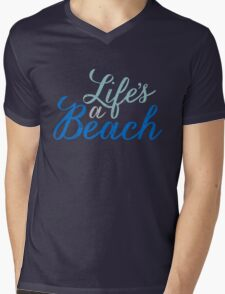 Life's a Beach Mens V-Neck T-Shirt