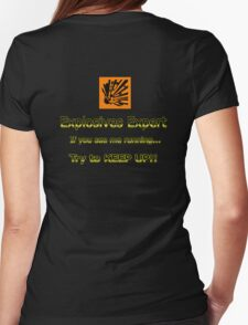 Explosives Expert Womens Fitted T-Shirt
