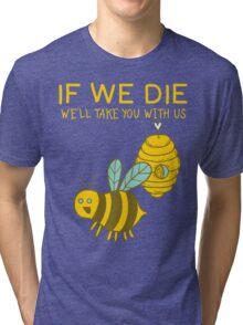 Save The Bees T Shirt Tri-blend T-Shirt