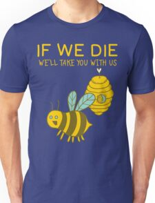 Save The Bees T Shirt Unisex T-Shirt