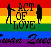 Swan Queen - Act of Love Rainbow Flag by queequeg35