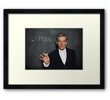 Doctor Who - Listen Framed Print