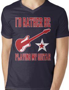 I'd Rather Be Playing My Guitar T Shirt Mens V-Neck T-Shirt
