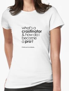 procrastinator Womens Fitted T-Shirt