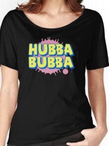 HUBBA BUBBA Women's Relaxed Fit T-Shirt
