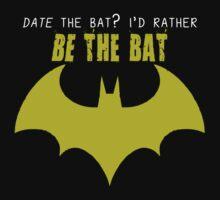 I'd Rather Be The Bat by MandyMarieB