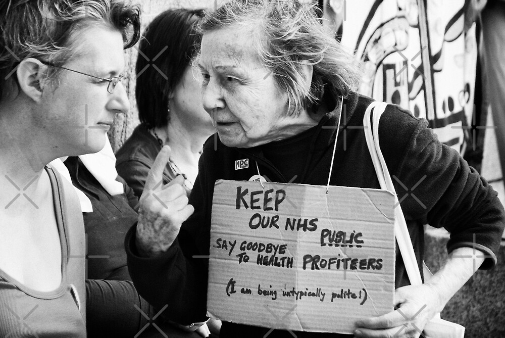 KEEP OUR NHS PUBLIC / SAY GOODBYE TO HEALTH PROFITEERS (I am being untypically polite !) by Umbra101