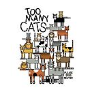 Too Many Cats by Lisann
