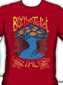 """Buy the ticket take the ride"" Hunter S. Thompson quote original drawing T-Shirt"