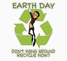 Earth Day T Shirt Recycle Now Dangling Elf Unisex T-Shirt