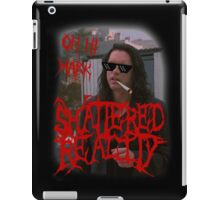 "Shattered Reality ""Oh Hi Mark"" iPad Case/Skin"