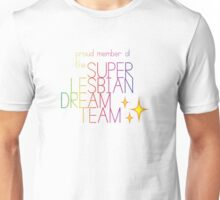 Super Lesbian Dream Team Unisex T-Shirt