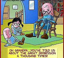 Grandpa Prozac & The Great Depression: Londons Times Cartoons by Rick  London