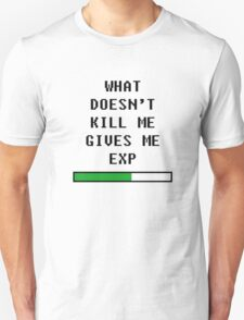 What doesn't kill me, gives me exp (black) T-Shirt