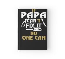 PAPA CAN FIX IT! Hardcover Journal