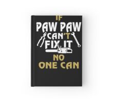PAW PAW CAN FIX IT! Hardcover Journal