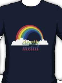 Death metal funny rainbow text tshirt T-Shirt