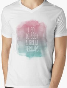 I go to seek a great perhaps, quote Mens V-Neck T-Shirt