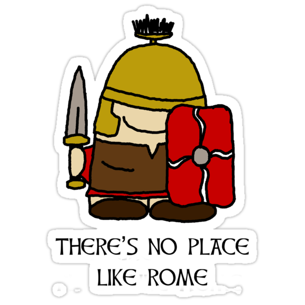 There's No Place Like Rome by Scruffy Jo